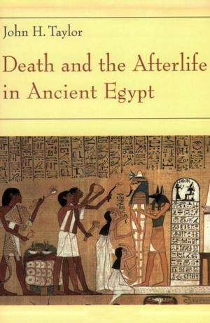 Death and the After Life in Ancient Egypt