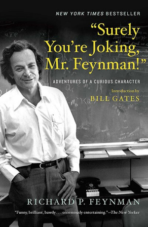 Surely You're Joking, Mr Feynman