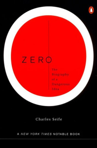 Zero the Biography of a Dangerous Idea