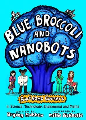 Univ Bryony Mathew - Blue broccoli and nanobots
