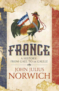 France- A History- From Gaul to de Gaulle