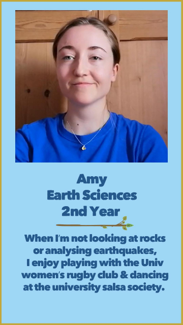 Amy J - Earth Sciences - 2nd Year