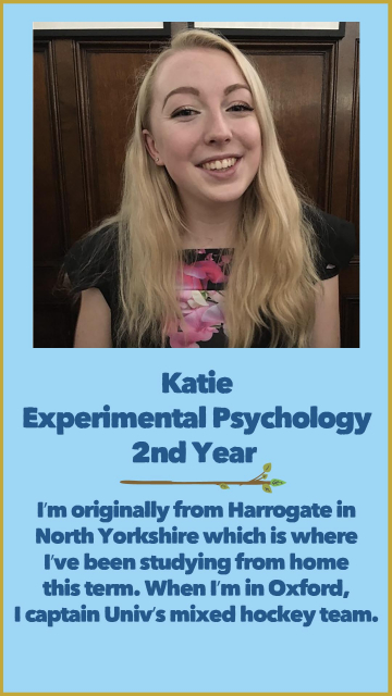 Katie - Experimental Psychology - 2nd Year